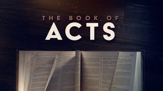 Introduction to Acts | Pastor Kym Childs | 4-28-21