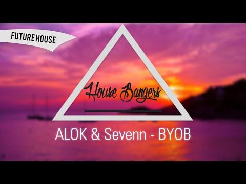 Alok & Sevenn - BYOB [Original]