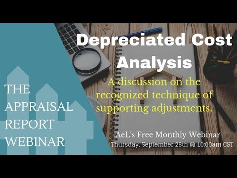 The Appraisal Report Webinar | Depreciated Cost As A Recognized Technique For Supporting Adjustments