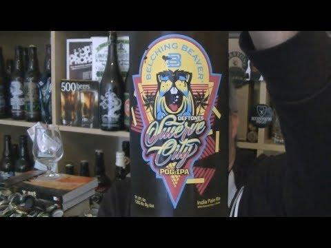 Belching Beaver / Deftones - Swerve City POG IPA (Fruit IPA) - HopZine Beer Review