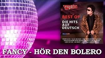 Fancy - Hör den Bolero (Bolero) - Die Hits auf Deutsch
