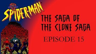 Saga of the Clone Saga Episode 15: Planet of the Symbiotes