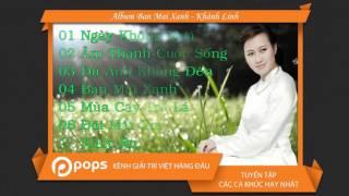 Album Ban Mai Xanh - Khánh Linh [Official]
