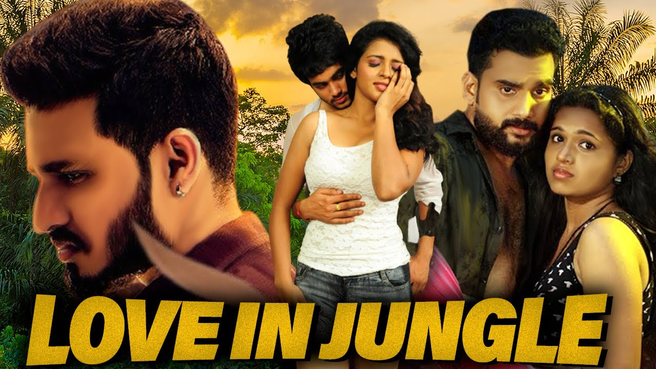 Download Love in Jungle   New South Movies Dubbed in Hindi Full Love Story Movie Latest Dubbed Movie