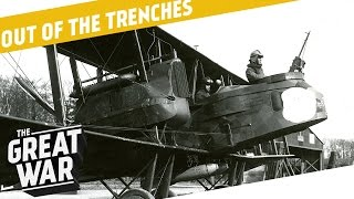 Bomber Pilot Fame - Delville Wood - WW1 Remembrance I OUT OF THE TRENCHES