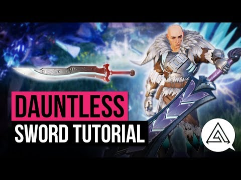 Dauntless | Sword Weapon Tutorial