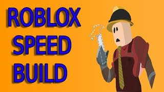 Roblox Studio Speed Build