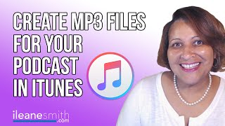 Use iTunes to Convert Wav Files to MP3 and Add ID3 Tags to Your Podcast