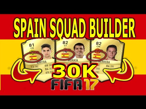 FIFA 17 | 30K  SPAIN SQUAD FULL GOLD RARE | ULTIMATE TEAM SQUAD BUILDER