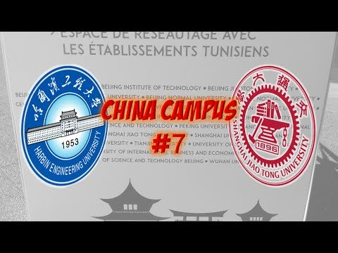 CHINA CAMPUS in Tunisia #7: Harbin Engineering University & Shanghai Jiao Tong University