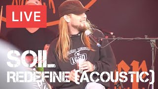 Soil - Redefine (Live and Acoustic) in [HD] @ Download Festival 2012