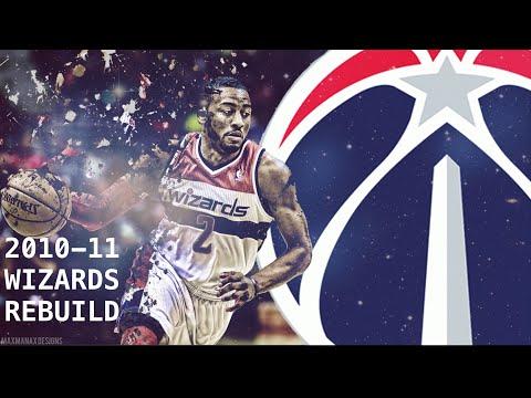 2010-11 Washington Wizards Rebuild!