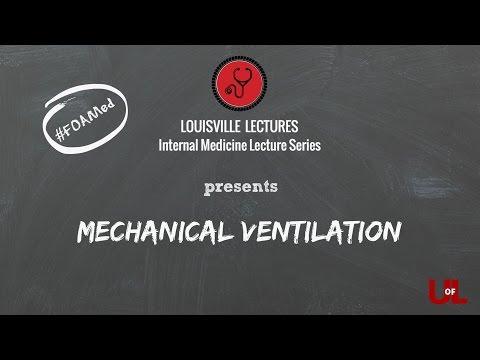 Mechanical Ventilation by Dr. Rodrigo Cavallazi