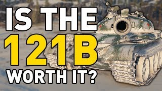World of Tanks || is the 121B Worth it?
