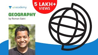 Geography Lecture for IAS: Introduction 1.1 by Roman Saini