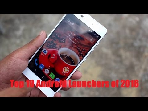 Top 10 Best  Android Launcher of  2016 - 2017 | Android Lover