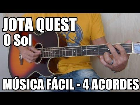 O Sol - Jota Quest (como tocar - música fácil para iniciantes)