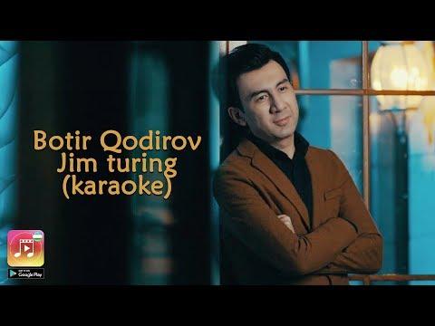 Botir Qodirov - Jim turing (Uzbek Karaoke)