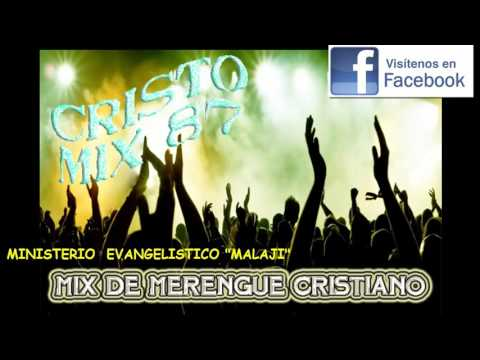 CRISTO MIX 87  (MERENGUE CRISTIANO)