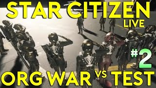 Star Citizen War | WHP vs TEST SQUADRON #2 | THE BATTLE FOR KAREAH (Star Citizen 2017 PC Gameplay)