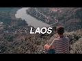 LAOS - Traveling Video - 2017