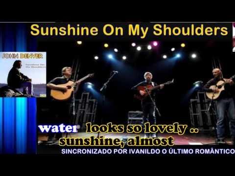 Sunshine On My Shoulders - John Denver - karaoke