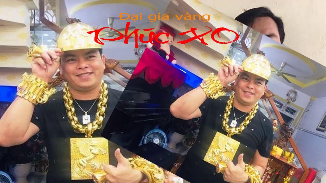 Đại gia vàng Phúc XO