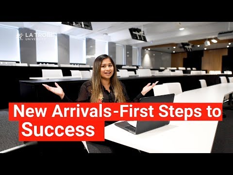 La Trobe University International Student Services: New Arrivals – First Steps To Success