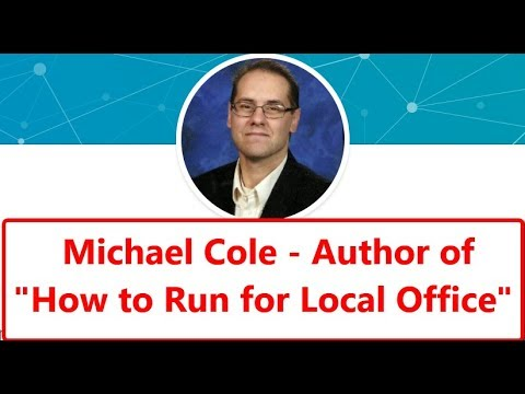 How to Run for Local Office - How ANY Everyday Person Can Run for Local Office