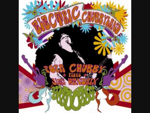 Popa Chubby - Wind Cries Mary
