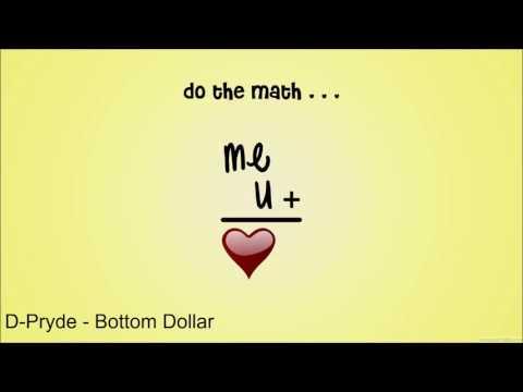 D-Pryde - Bottom Dollar (Lyrics)
