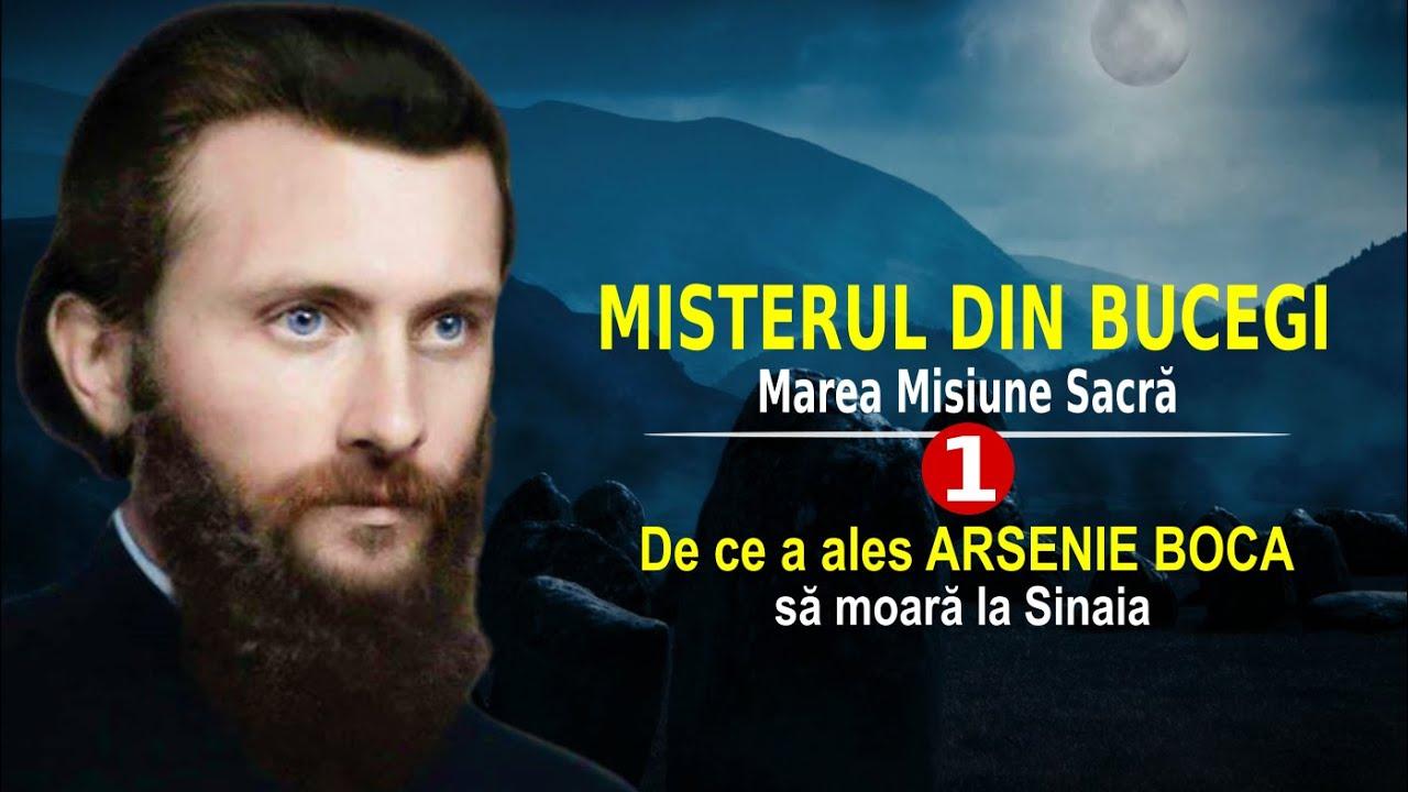 DE CE A ALES ARSENIE BOCA SĂ MOARĂ LA SINAIA   MISTERUL DIN BUCEGI   MAREA MISIUNE SACRĂ (1)
