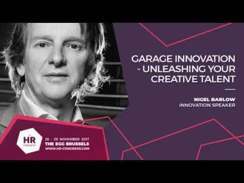 Nigel Barlow - Garage Innovation - Unleashing Your Creative Talent