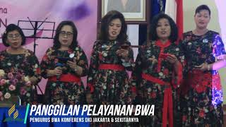 Panggilan Pelayanan BWA - BWA Konferens DKI Jakarta
