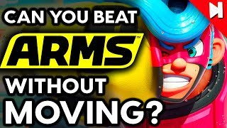 Can You Beat ARMS Without Moving? - No Move Challenge