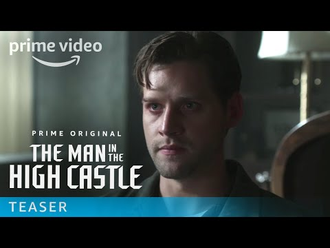 The Man in the High Castle Season 2 -  Our Future Belongs to Those Who Change It | Prime Video