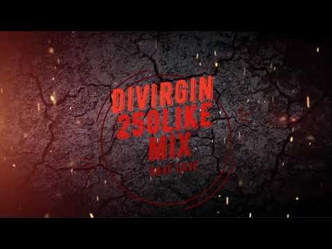 divirgin 250like mixs - Rave Cave