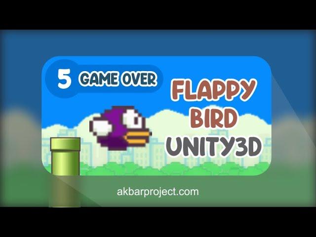 Tutorial Membuat Game Flappy Bird Dengan Unity (Part 5) - Game Over