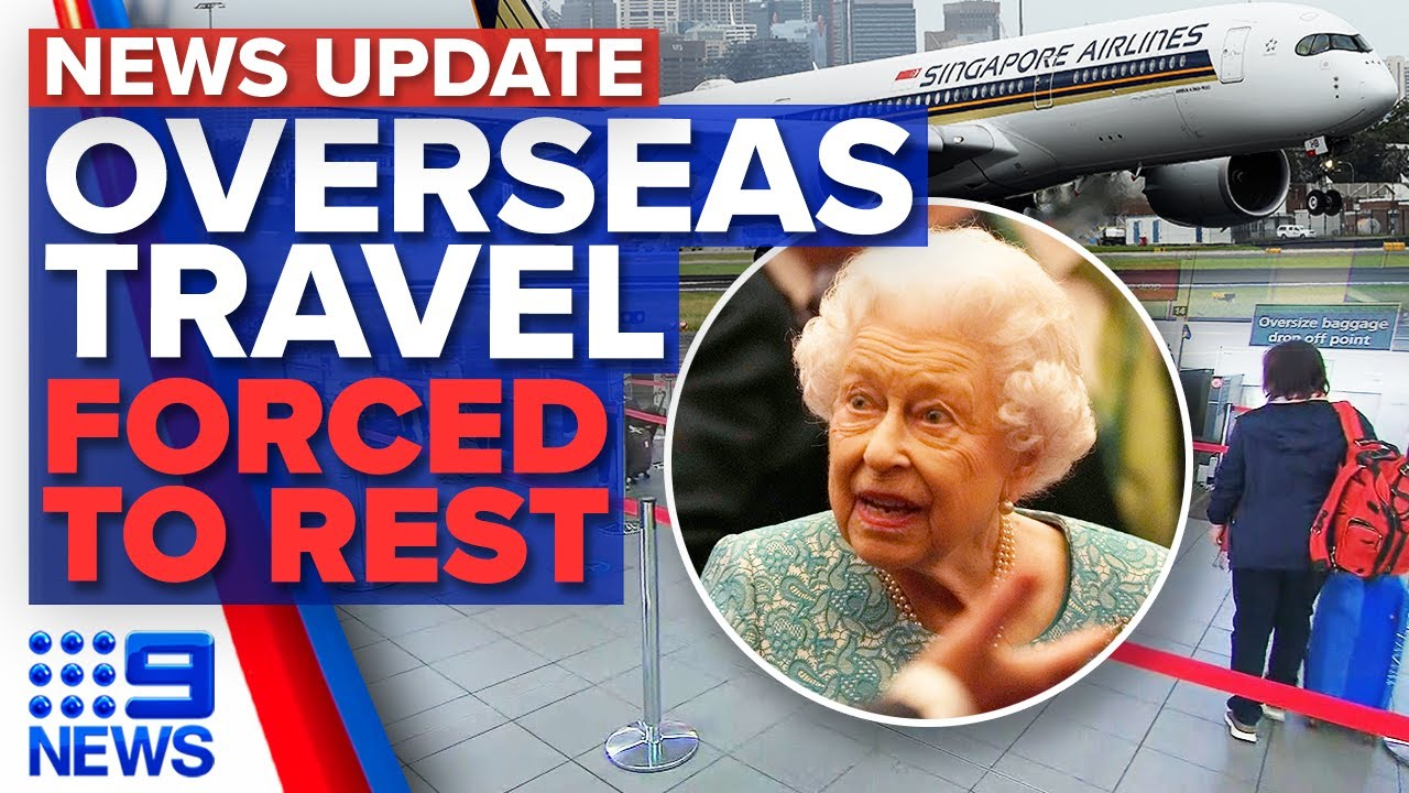 Download New travel freedoms for vaccinated Aussies, Queen's fresh health scare   9 News Australia