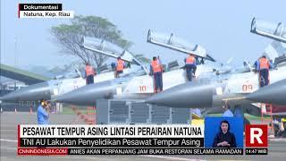 Pesawat Tempur Asing Lintasi Perairan Natuna | REDAKSI SORE (09/04/21)