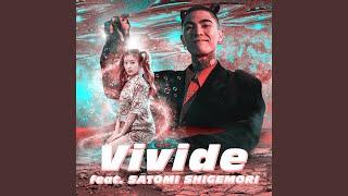 Provided to YouTube by TuneCore Japan Vivide (feat. 重盛さと美) · OZworld · Satomi Shigemori Vivide (feat. 重盛さと美) ℗ 2020 I'M HAPPY ENTᐳ Released on: ...