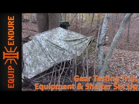 Gear Testing Trip, Equipment and Shelter Set Up by Equip 2 Endure