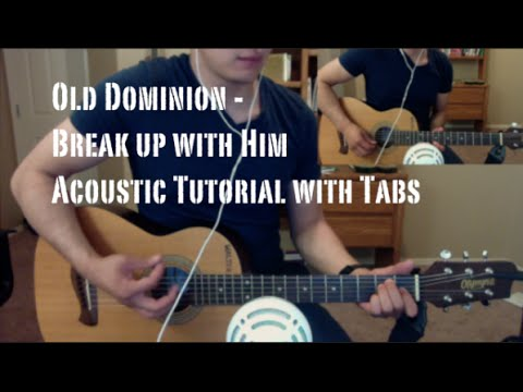 Old Dominion - Break Up With Him (Guitar Lesson/Tutorial)