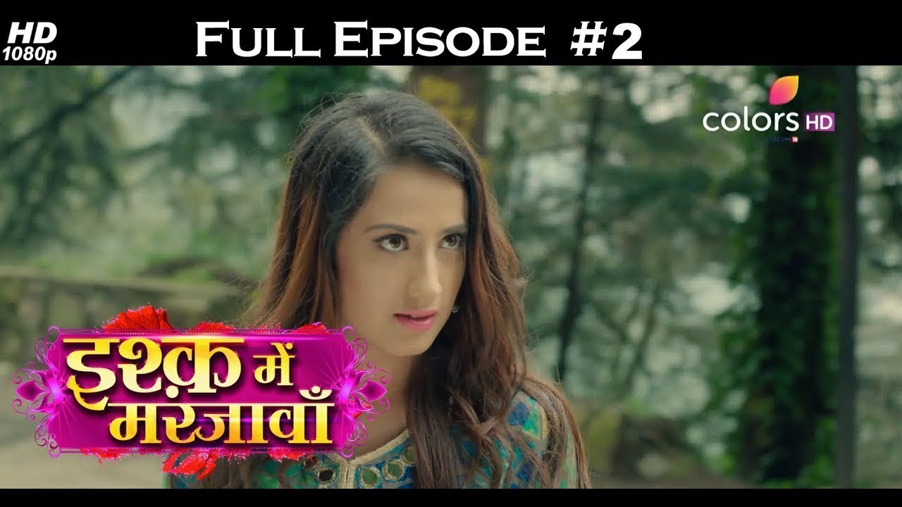 Ishq Mein Marjawan Full Episode 2 With English Subtitles Youtube