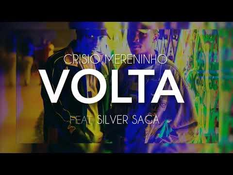 Crisio Mereninho - Volta feat Silver Saga || Áudio || Pagode || Samba | Kizomba