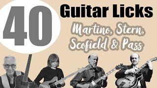 40 Jazz Guitar Licks (Scofield, Stern, Martino, Pass) - Short Solo Transcriptions With Tabs