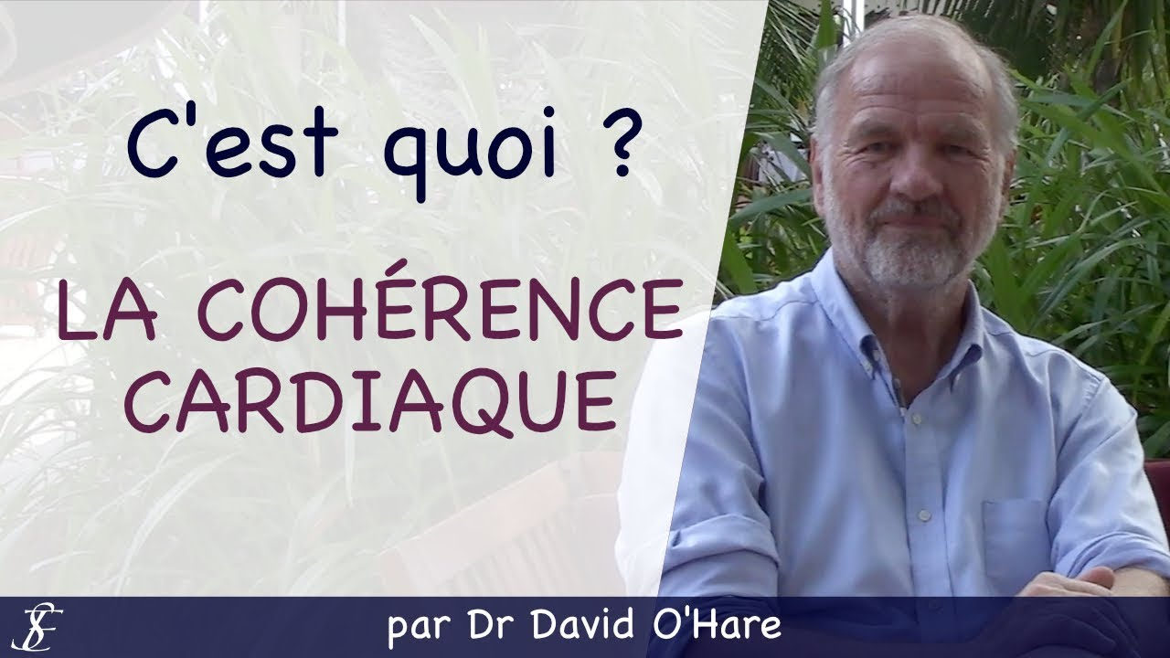 La cohérence cardiaque par Dr David O'Hare