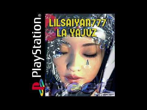 Lilsaiyan777 LA YAJUZ