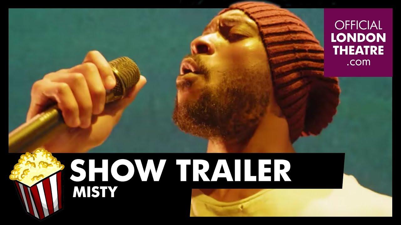Trailer: Misty at Trafalgar Studios