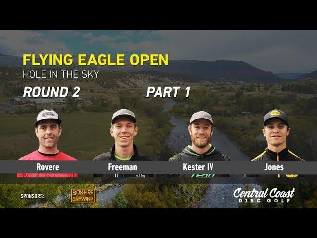 2017-flying-eagle-open-round-2-part-1-rovere-freeman-kester-iv-jones